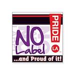 NO LABEL Square Sticker 3