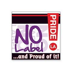 """NO LABEL Square Sticker 3"""" x 3"""""""