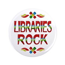 "Libraries Rock 3.5"" Button"