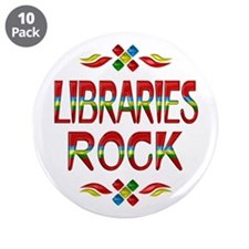 """Libraries Rock 3.5"""" Button (10 pack)"""