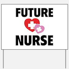 Future Nurse Yard Sign