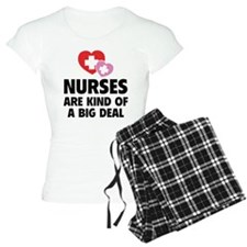 Nurses Are Kind Of A Big Deal pajamas