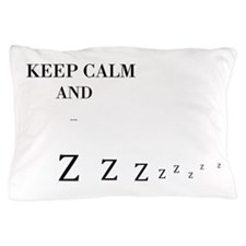 Cute Keep calm and sleep in Pillow Case