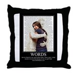 Be Comforted By The Word Throw Pillow