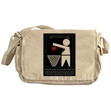 Whats Love Got To Do With It Messenger Bag