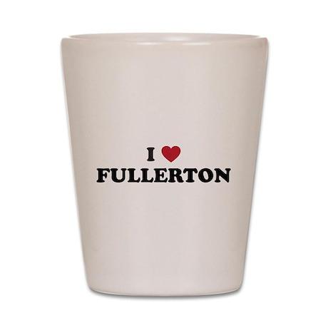 FULLERTON.png Shot Glass