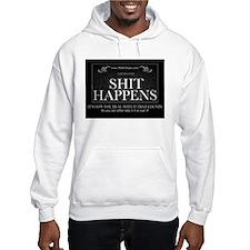 Shit Happens Hoodie