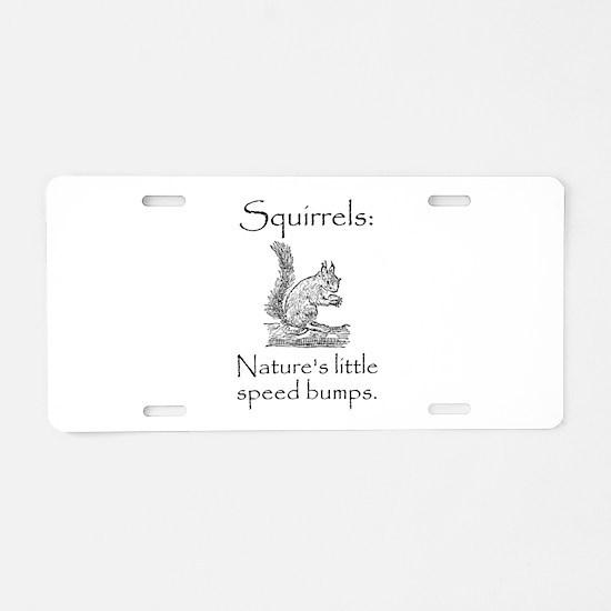 Squirrel Speed Bump Aluminum License Plate