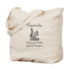 Squirrel Speed Bump Tote Bag