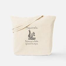 Squirrel Speed Bump Tote Bag