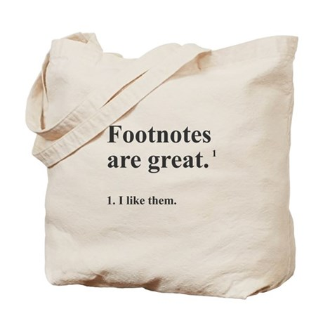 Footnotes Tote Bag