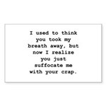Suffocate Me Sticker (Rectangle 10 pk)