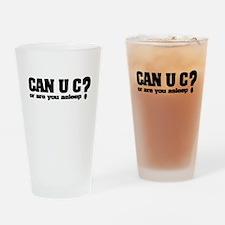 Can U C? Drinking Glass