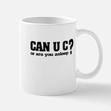 Can U C? Mug