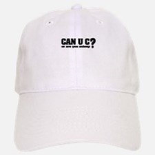 Can U C? Baseball Baseball Cap