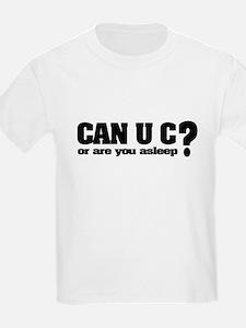 Can U C? T-Shirt