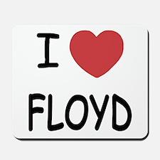 I heart Floyd Mousepad