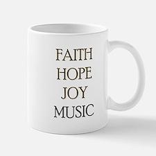 FAITH HOPE JOY MUSIC Mug