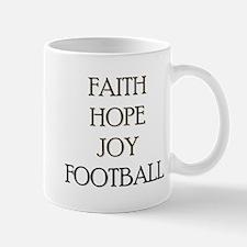 FAITH HOPE JOY FOOTBALL Mug