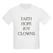 FAITH HOPE JOY CLOWNS T-Shirt