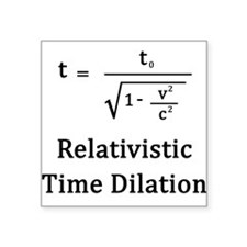 "Relativistic Time Dilation Square Sticker 3"" x 3"""
