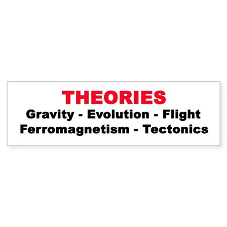 THEORIES Bumper Sticker
