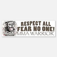 Respect All Fear No One MMA Gear Bumper Bumper Bumper Sticker