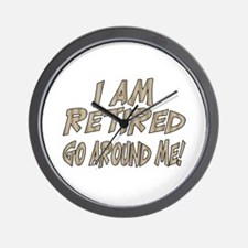 Funny Retirement gag Wall Clock