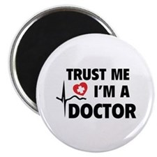 Trust Me I'm A Doctor Magnet