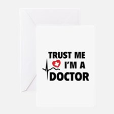 Trust Me I'm A Doctor Greeting Card