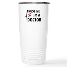 Trust Me I'm A Doctor Travel Coffee Mug