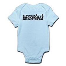My Mom Can Backsquat Infant Bodysuit