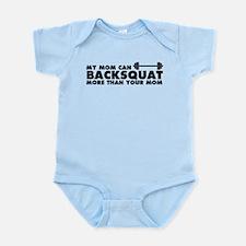My Mom Can Backsquat Infant Bodysuit