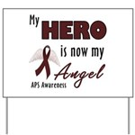 My Hero is Now My Angel Yard Sign
