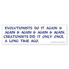 Evolutionists Do It Again & A Bumper Bumper Sticker