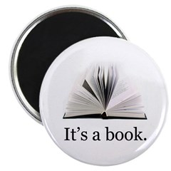 "Its a book 2.25"" Magnet (10 pack)"