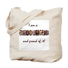 Proud Chocoholic Tote Bag
