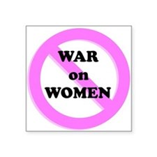 "War on Women Square Sticker 3"" x 3"""