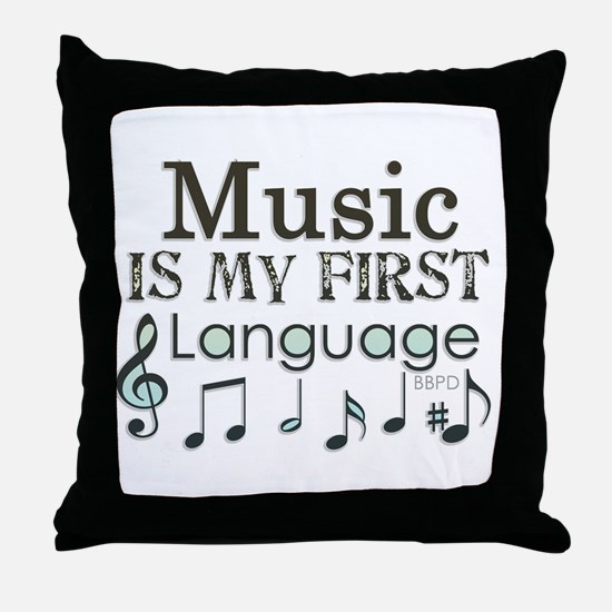 Music is my first Language Throw Pillow