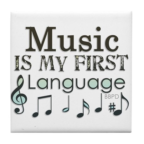 Music is my first Language Tile Coaster