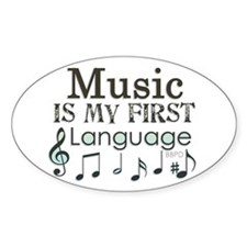 Music is my first Language Bumper Stickers