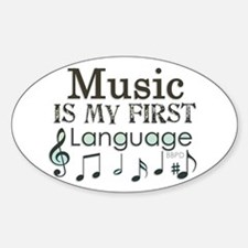 Music is my first Language Sticker (Oval)