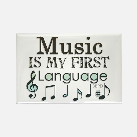 Music is my first Language Rectangle Magnet