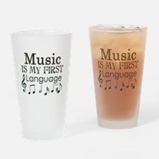 Music is my first Language Drinking Glass