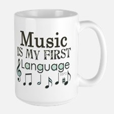 Music is my first Language Mug
