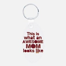 This is what an awesome mom looks like Keychains