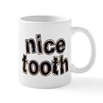 Nice Tooth Mug
