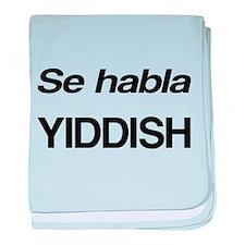 Se Habla Yiddish baby blanket