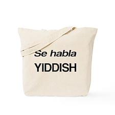 Se Habla Yiddish Tote Bag