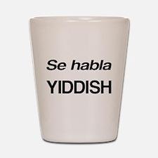 Se Habla Yiddish Shot Glass
